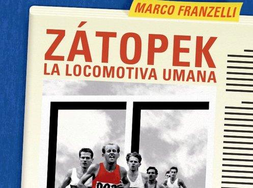 "Un libro sulla vita di Zátopek la ""Locomotiva Umana"""
