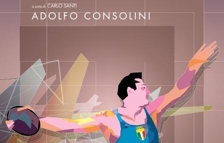 Adolfo Consolini: un libro e mille ricordi