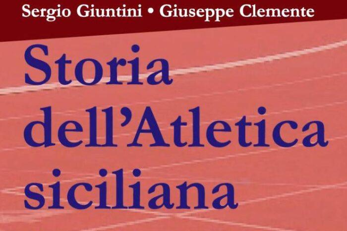 """La """"Storia dell'Atletica siciliana dai miti Eraclei al 2006"""""""